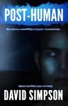 Post-Human (Post-Human, #2)