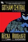 Gotham Central, Book Three: On the Freak Beat