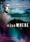 Elsewhere (Borderlands, #4)