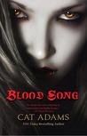Blood Song (Blood Singer, #1)