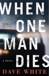 When One Man Dies (Jackson Donne, #1)