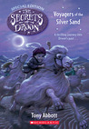 Voyagers Of The Silver Sand (The Secrets Of Droon: Special Edition #3)