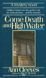Come Death And High Water (George & Molly Palmer-Jones, #2)