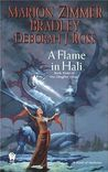 A Flame in Hali (Darkover: Chronological, #8; Publication, #37; Clingfire, #3)