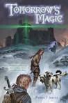 Tomorrow's Magic (Omnibus)