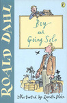 Boy and Going Solo (Roald Dahl's Autobiography, #1-#2)