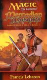 Mercadian Masques (Magic: The Gathering: Masquerade Cycle, #1)