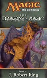 The Dragons of Magic (Magic: The Gathering: Anthology, #6)