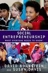 Social Entrepreneurship: What Everyone Needs to Know(r)