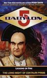 The Long Night of Centauri Prime (Babylon 5: Legions of Fire, #1)