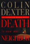 Death Is Now My Neighbor (Inspector Morse, #12)