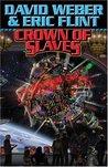 Crown of Slaves (Honorverse: Wages of Sin, #1)