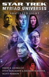 Shattered Light (Star Trek: Myriad Universes, #3)