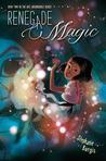 Renegade Magic (Kat, Incorrigible, #2)