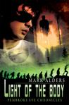 Light of the Body (Pembroke Eve Chronicles, #2)