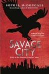 Savage City (Romanitas, #3)