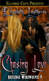 Chasing Love (Rutledge Werewolves, #5)