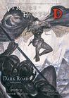 Vampire Hunter D Volume 15: Dark Road - Part Three