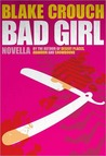 Bad Girl: Prequel to Serial
