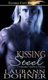 Kissing Steel (Cyborg Seduction, #2)