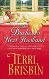 The Duchess's Next Husband (Harlequin Historical, #751)