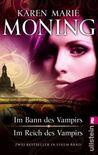 Im Bann des Vampirs / Im Reich des Vampirs (Fever, #1-2)
