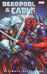Deadpool & Cable: Ultimate Collection, Book 3