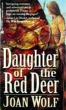 Daughter of the Red Deer (Reindeer Hunters, #1)