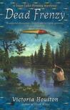 Dead Frenzy (A Loon Lake Mystery, #4)
