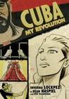 Cuba: My Revolution