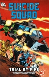 Suicide Squad, Volume 1: Trial By Fire