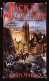 The Jackal of Nar (Tyrants and Kings, #1)