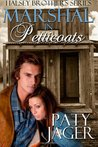 Marshal in Petticoats (Halsey Brothers, #1)