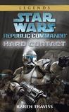 Hard Contact (Star Wars: Republic Commando, #1)