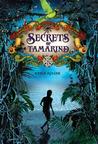 Secrets of Tamarind (Tamarind, #2)