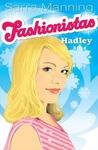 Hadley (Fashionistas, #2)