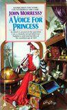A Voice for Princess (Kedrigern, #1)