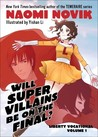 Will Supervillains Be on the Final? (Liberty Vocational #1)