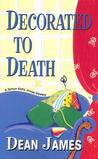 Decorated To Death (Simon Kirby-Jones Mystery #3)