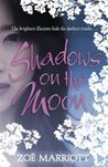 Shadows on the Moon (The Moonlit Lands, #1)