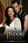The King, the Queen, and the Mistress (The Tudors, #1)
