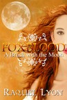 A Brush with the Moon (Foxblood, #1)