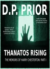 Thanatos Rising (Memoirs of Harry Chesterton, #1)