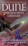 The Machine Crusade (Legends of Dune, #2)