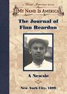 The Journal of Finn Reardon, A Newsie (My Name Is America)