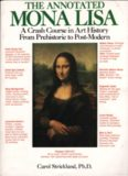 The Annotated Mona Lisa: A Crash Course in Art History from Prehistoric to Post-Modern
