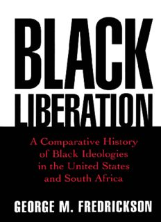 Black liberation : a comparative history of Black ideologies in the United States and South Africa