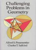 Challenging Problems in Geometry (Dover) – Posamentier . Salkind