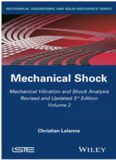 Mechanical Vibration and Shock Analysis Volume 2: Mechanical Shock
