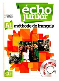Écho junior : méthode de français, A1